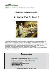 2. Matematik A, Fysik B og Kemi B. - Køge Gymnasium