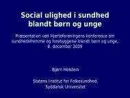Social ulighed i sundhed blandt børn og unge ... - Hjerteforeningen