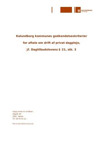 Godkendelseskriterier for drift af privat dagpleje - Kalundborg ...