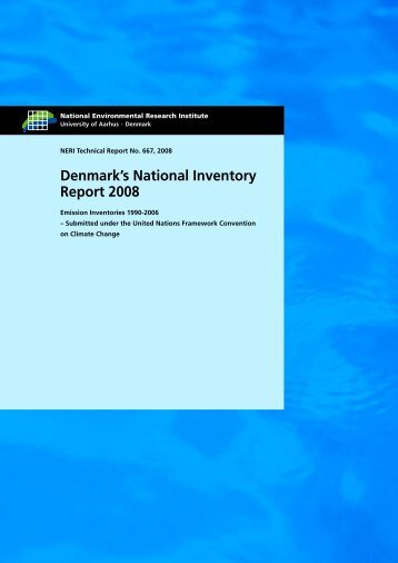Denmark's National Inventory Report 2008 - Emission Inventories ...