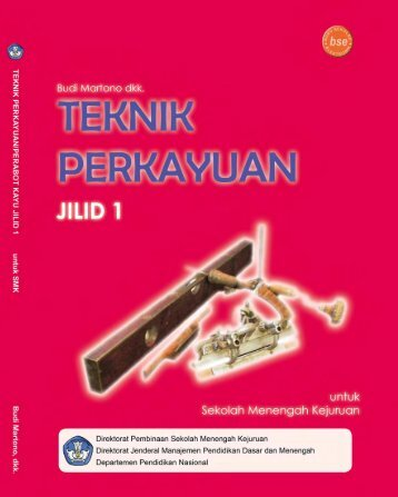 smk10 TeknikPerkayuan BudiMartono.pdf - e-Learning Sekolah ...