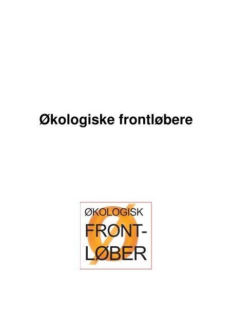 økologiske frontløbere.pdf - Økologisk Landsforening