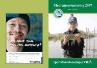 Medlemsorientering 2007 - Sportsfiskerforeningen Vidå