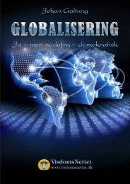 Download-fil: GLOBALISERING - Johan Galtung - Visdomsnettet