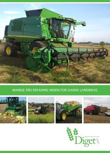 Mange års erfaring inden for dansk landbrug - Velkommen til Diget ...