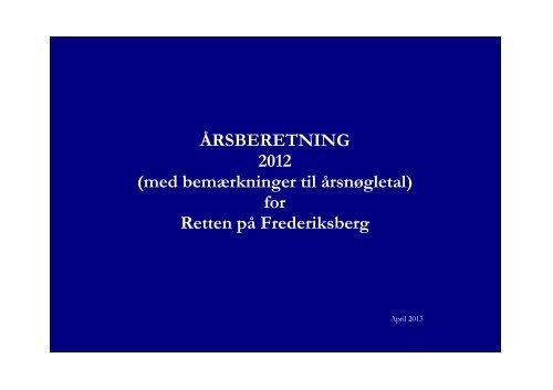 ÅRSBERETNING 2012 (med bemærkninger til ... - Domstol.dk
