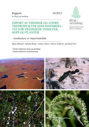 Import av tømmer og andre treprodukter som - Skog og landskap