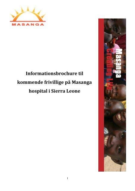 Informationsbrochure til kommende frivillige på Masanga hospital i ...