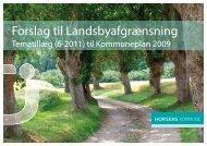 Forslag til Landsbyafgrænsning. Tematillæg (6-2011) - Horsens ...