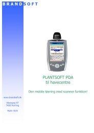 PLANTSOFT PDA til havecentre B R A N D S O F T - Brandsoft A/S