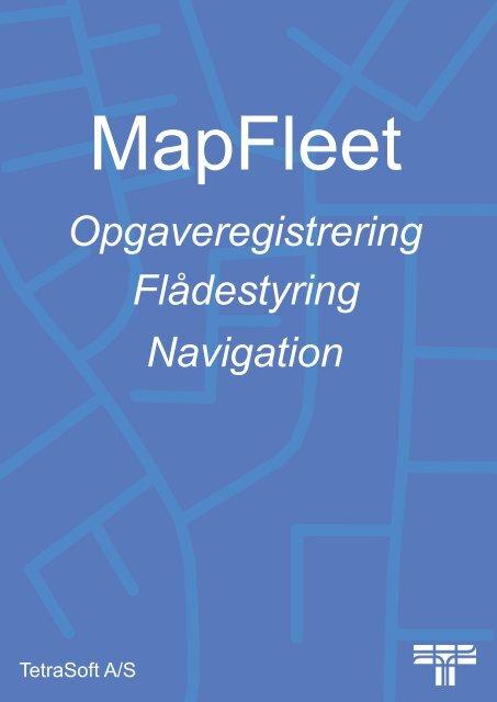 MapFleet - Tetrasoft A/S