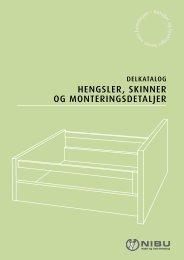 HENGSLER, SKINNER OG MONTERINGSDETALJER - Nibu