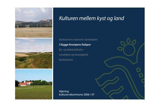 Kulturen mellem kyst og land - Kommuneplan 2009 for Hjørring ...