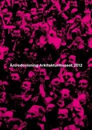 Årsredovisning Arkitekturmuseet 2012