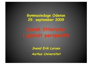Dansk litteratur i globalt perspektiv - Svend Erik ... - Gymnasiedage.dk