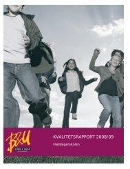 KVALITETSRAPPORT 2008/09 - Hældagerskolen