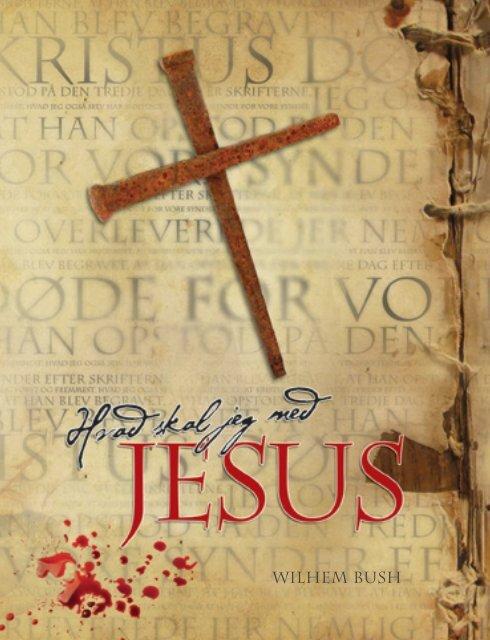 Læs bogen online - Hvad skal jeg med Jesus