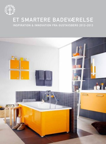 ET SMARTERE BADEVÆRELSE - Gustavsberg