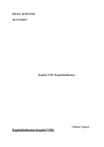 Kapitalindkomst:(kapitel VIII)