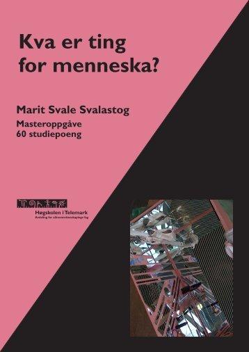 Svalastog ferdig.pdf - TEORA - Høgskolen i Telemark