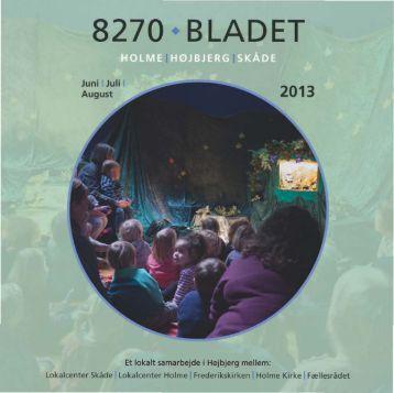 Læs seneste nummer af 8270 bladet her! - 8270 - Skåde - Holme