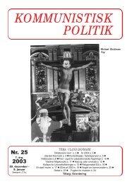 Kommunistisk Politik 25, 2003