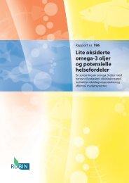 196 Lite oksiderte omega-3 oljer og potensielle helsefordeler - Nofima