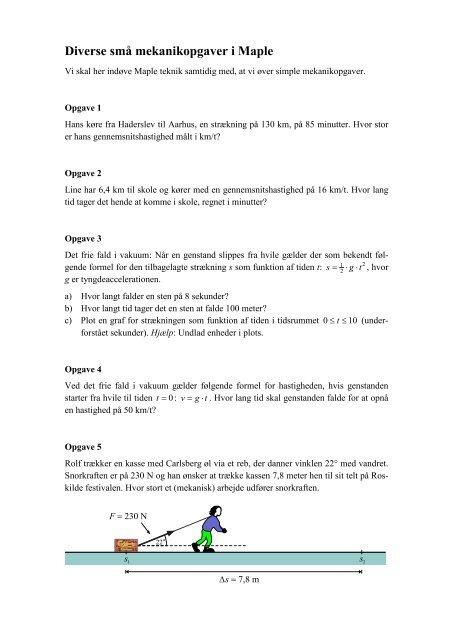 Diverse små mekanikopgaver i Maple - matematikfysik