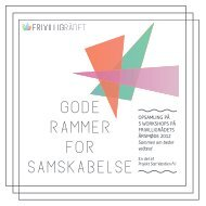 GODE RAMMER FOR SAMSKABELSE - Frivilligrådet