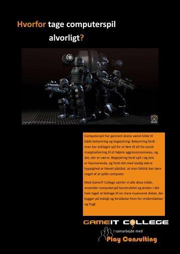 Hvorfor tage computerspil alvorligt? - Play Consulting