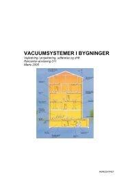 Rørcenter-anvisning 011. Vacuumsystemer i bygninger