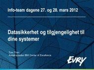 Datasikkerhet og tilgjengelighet til dine systemer - Infoteam