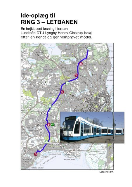 Ideoplæg til Ring 3 - Letbaner.DK