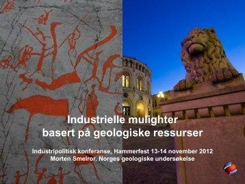 Industrielle muligheter basert på geologiske ressurser