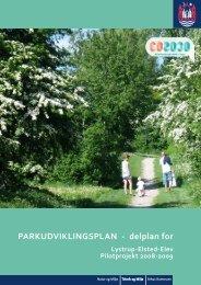 Parkudviklingsplan - Delplan for Lystrup - Elsted - Elev - Aarhus.dk