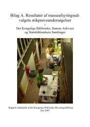 Bilag A: Resultater af stikprøveundersøgelser - Kulturstyrelsen