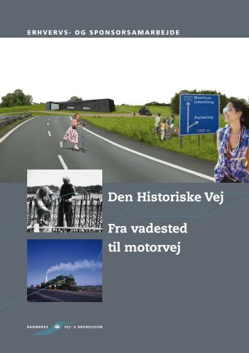 Den Historiske Vej Fra vadested til motorvej