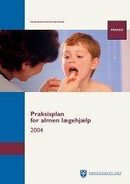 Praksisplan for almen lægehjælp 2004 - K?benhavns Amt