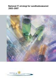 National IT-strategi for sundhedsvæsenet 2003 ... - Dagens Medicin