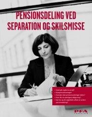 Pensionsdeling ved separation og skilsmisse - PFA Pension