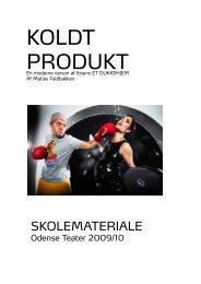 KOLDT PRODUKT - Odense Teater