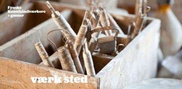 Se kataloget fra udstillingen her - Fynske Kunsthåndværkere
