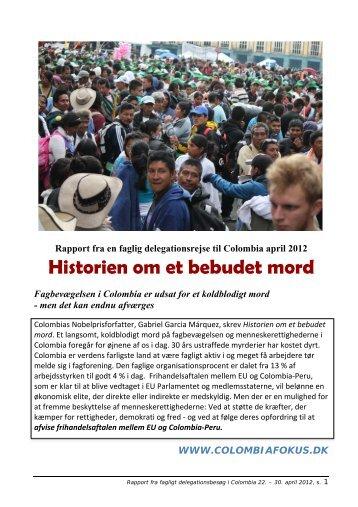 Rapport fra en faglig delegationsrejse til Colombia april 2012 ...