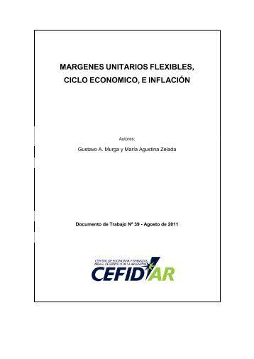 margenes unitarios flexibles, ciclo economico, e inflación - CEFID-AR