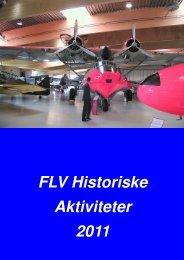 Danmarks Flymuseum 2011 - Flyvevåbnets Historiske Samling