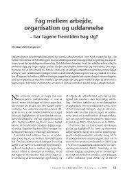 Fag mellem arbejde, organisation og uddannelse - Nyt om Arbejdsliv