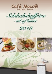 Selskabsbuffeter 2013 Selskabsbuf Selskabsbuffeter - Café Mocca