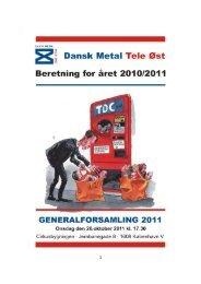 Dagsordenens punkt 4 - Dansk Metal Tele Øst