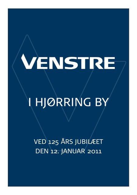 Venstre i Hjørring By`s 125 års jubilæum