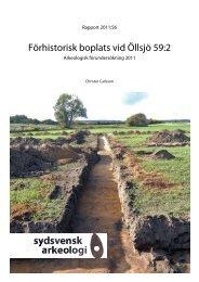 Förhistorisk boplats vid Öllsjö 59:2, Skepparslövs socken, FU 2011 ...